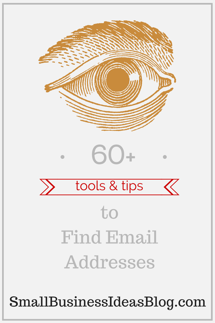 60+ Tools and Tips to Find Email Addresses via @sbizideasblog