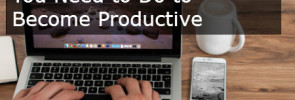 7 Counter-intuitive Productivity Tips