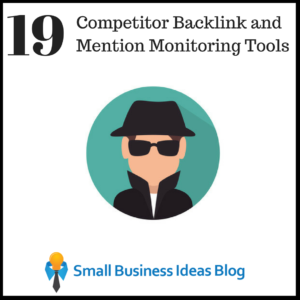 19 Competitor Backlink and Mention Monitoring Tools