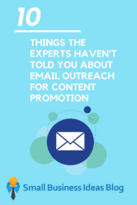 10 Things Experts Haven't Told You About Email Outreach for Content Promotion